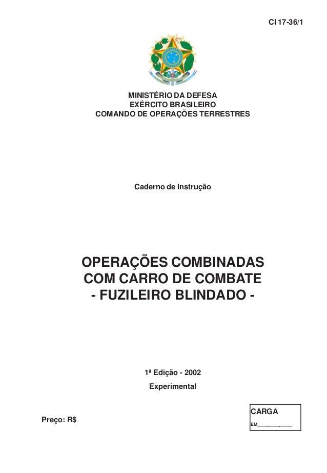 MINISTÉRIO DA DEFESA EXÉRCITO BRASILEIRO COMANDO DE OPERAÇÕES TERRESTRES Caderno de Instrução OPERAÇÕES COMBINADAS COM CAR...