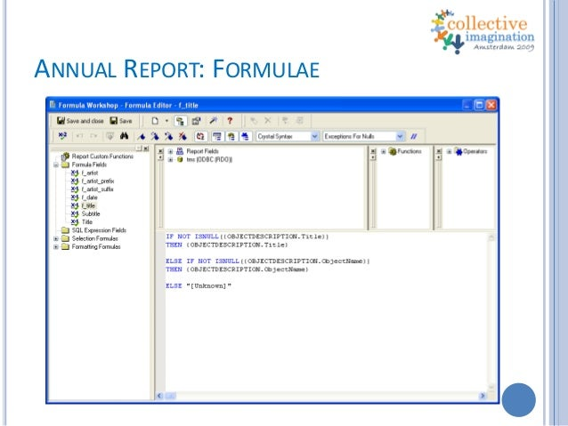 Advanced Crystal Reports: Techniques for compiling Annual