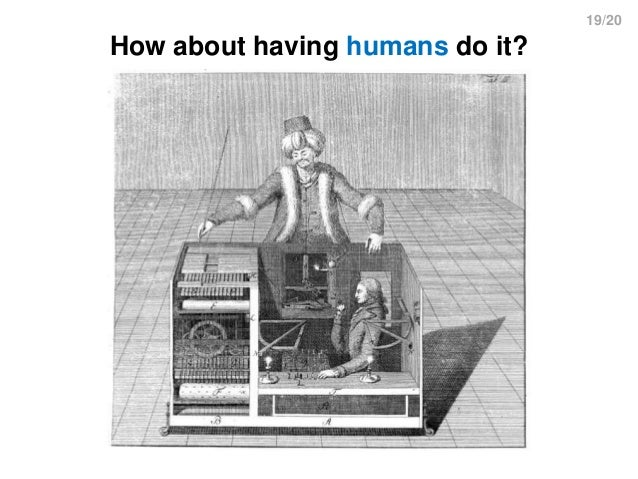 19/20 How about having humans do it?