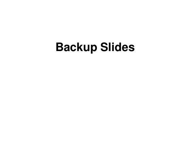 21/20 Backup Slides
