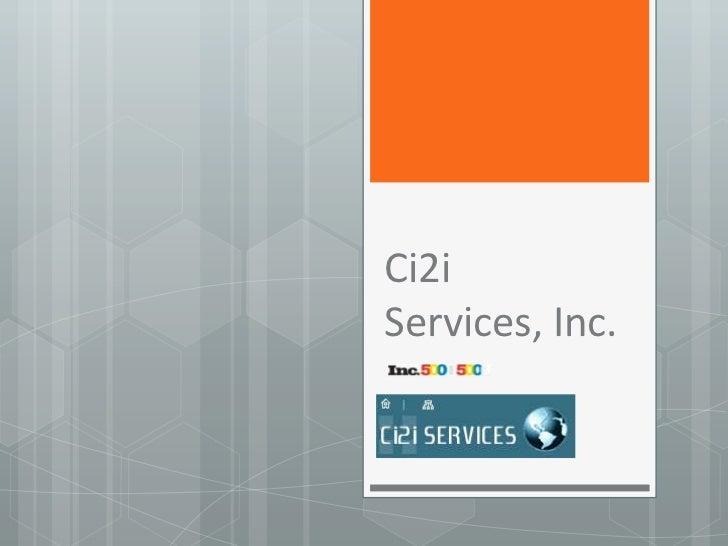 Ci2i Services, Inc.<br />