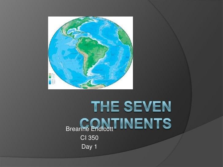 Breanne Endicott     CI 350      Day 1