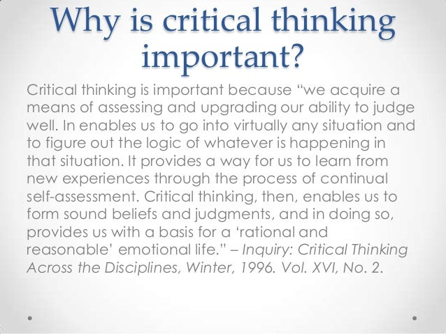 Critical thinking is important best dissertation hypothesis editor services for university