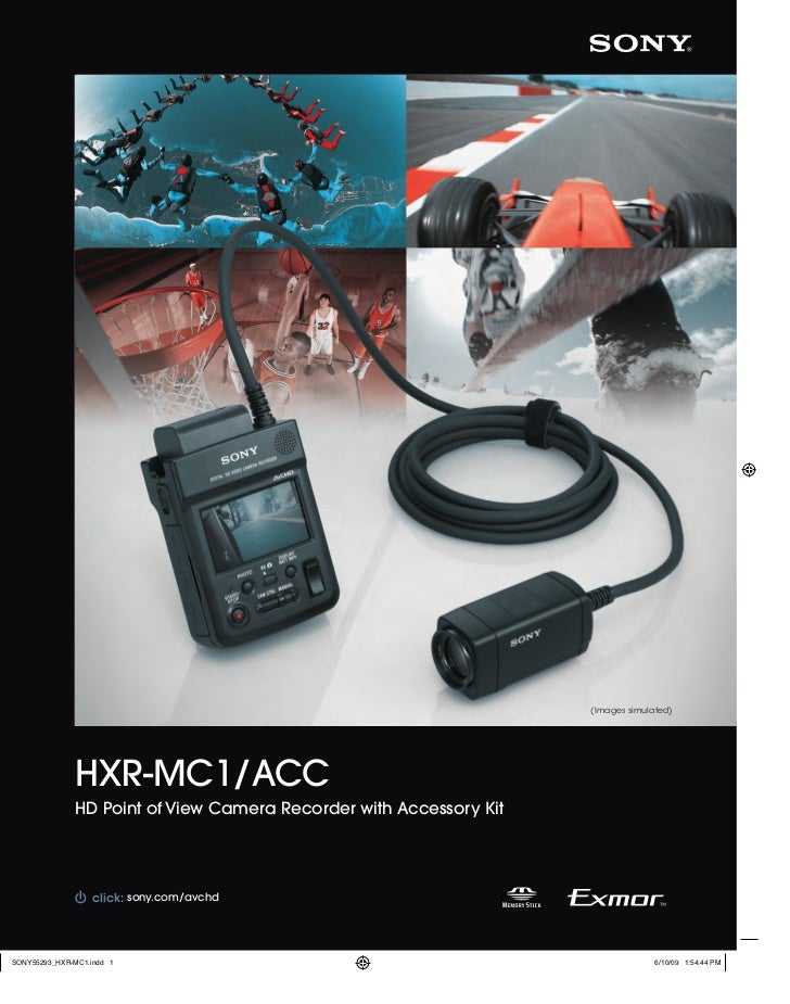 (Images simulated)HXR-MC1/ACCHD Point of View Camera Recorder with Accessory Kit  click: sony.com/sonysports         sony....