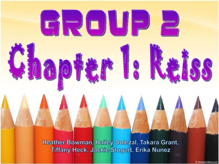 Group 2 Chapter 1: Reiss