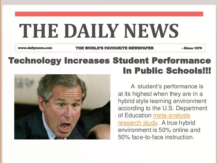 THE DAILY NEWS<br />THE WORLD'S FAVOURITE NEWSPAPER<br />www.dailynews.com<br />- Since 1879<br />Technology Increases Stu...