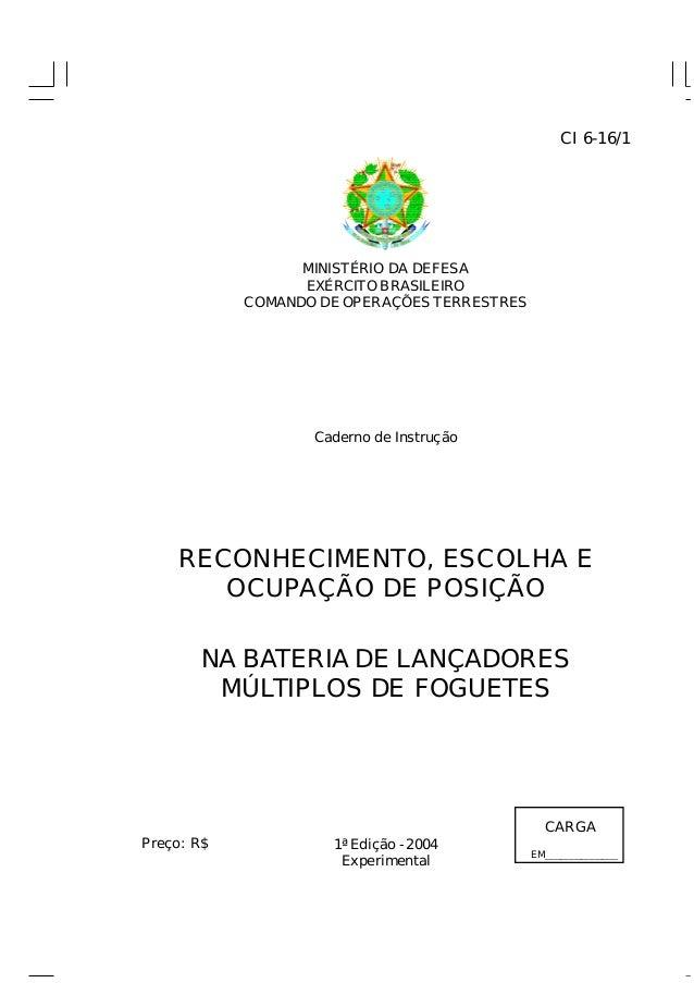 MINISTÉRIO DA DEFESA  EXÉRCITO BRASILEIRO  COMANDO DEOPERAÇÕES TERRESTRES  Caderno de Instrução  RECONHECIMENTO, ESCOLHA E...