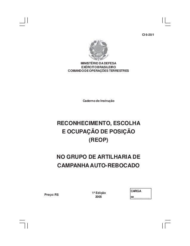 MINISTÉRIO DA DEFESA  EXÉRCITO BRASILEIRO  COMANDO DE OPERAÇÕES TERRESTRES  Caderno de Instrução  RECONHECIMENTO, ESCOLHA ...