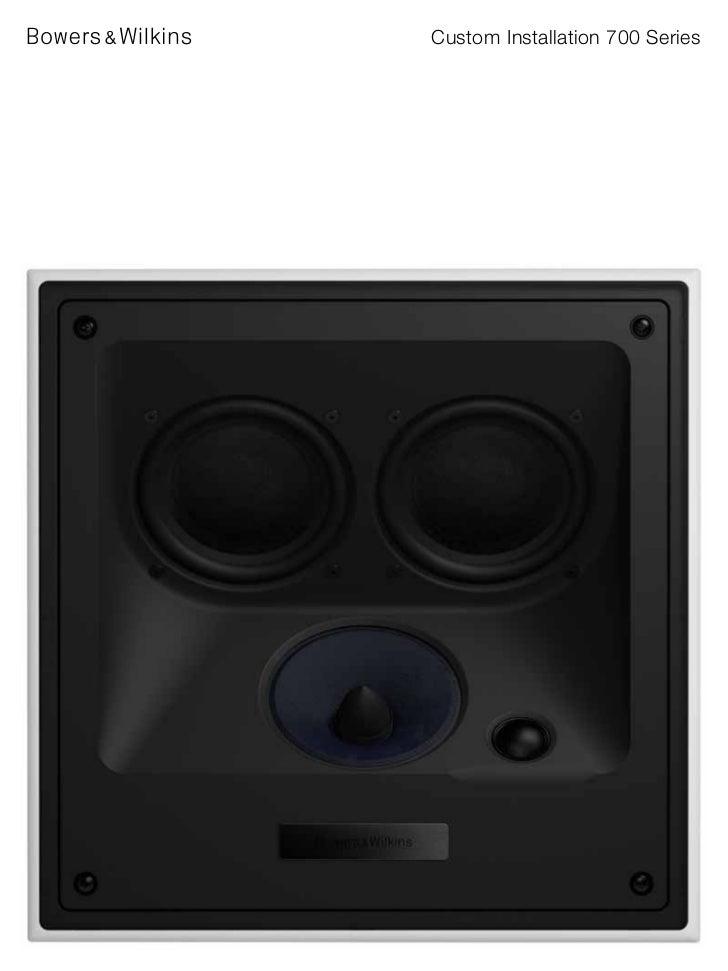 Custom Installation 700 Series