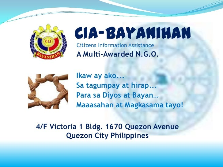 CIA-Bayanihan           Citizens Information Assistance           A Multi-Awarded N.G.O.           Ikaw ay ako...         ...