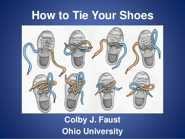 Cia4 colby faust how to tie your shoescomm how to tie your shoes colby j faust ohio university ccuart Images