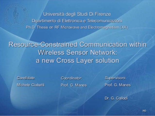 /40Università degli Studi Di FirenzeDipartimento di Elettronica e TelecomunicazioniPh.D. Thesis on RF Microwave and Electr...