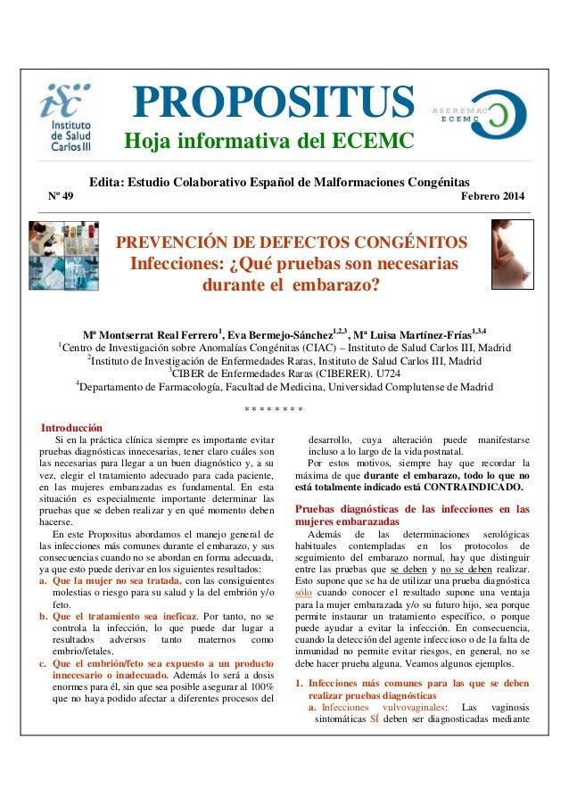 PROPOSITUS  Hoja informativa del ECEMC  Edita: Estudio Colaborativo Español de Malformaciones Congénitas Nº 49  Febrero 20...