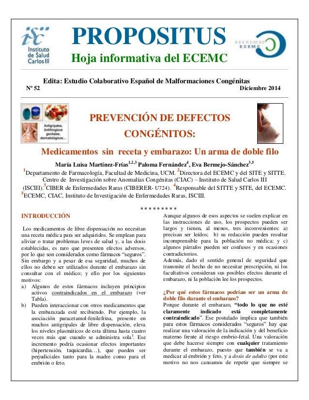 Edita: Estudio Colaborativo Español de Malformaciones Congénitas Nº 52 Diciembre 2014 PREVENCIÓN DE DEFECTOS CONGÉNITOS: M...