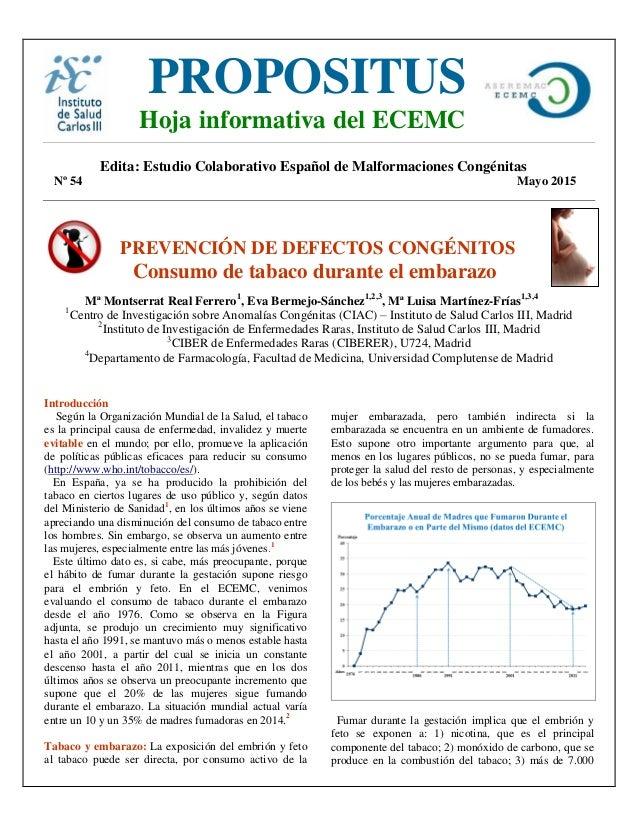 Edita: Estudio Colaborativo Español de Malformaciones Congénitas Nº 54 Mayo 2015 PREVENCIÓN DE DEFECTOS CONGÉNITOS Consumo...