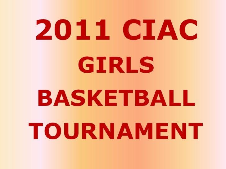 2011 CIAC girls basketball tournament<br />