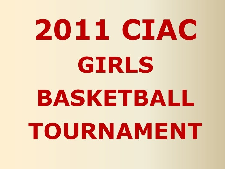 2011 CIAC girls basketball tournament<br />