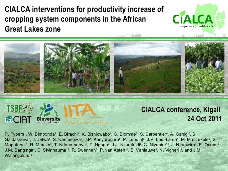 CIALCA interventions for productivity increase of cropping system components in the African Great Lakes zone   CIALCA conf...