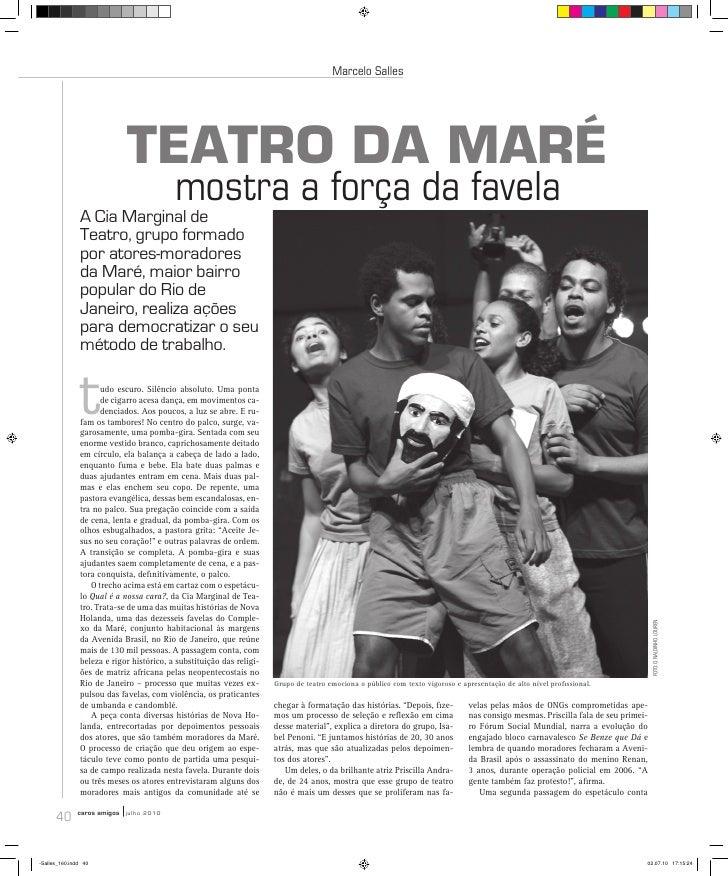 Marcelo Salles                                 TEATRO DA MARÉ                                           mostra a força da ...