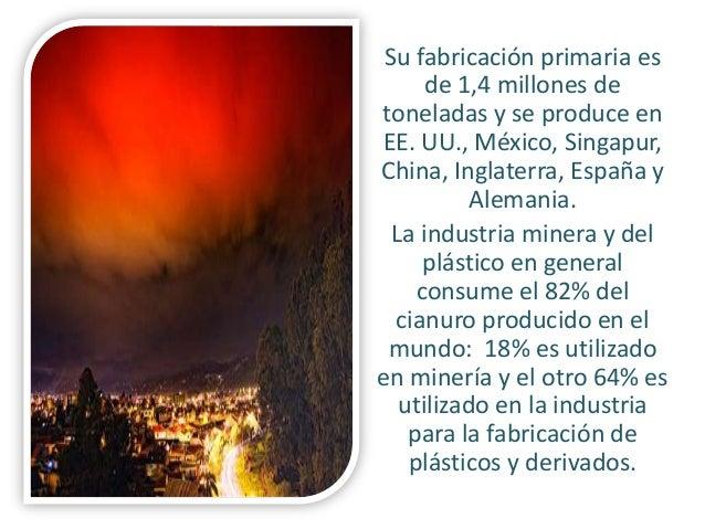 Su fabricación primaria es de 1,4 millones de toneladas y se produce en EE. UU., México, Singapur, China, Inglaterra, Espa...