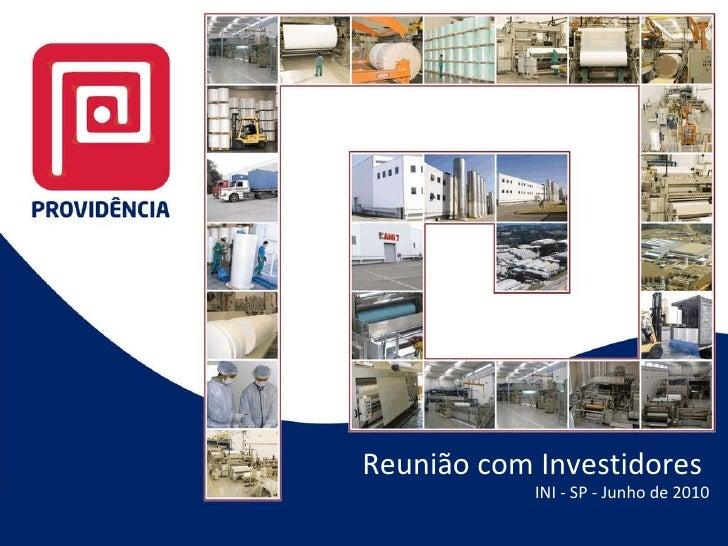 Reunião com Investidores  INI - SP - Junho de 2010