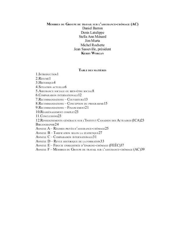 MEMBRES DU GROUPE DE TRAVAIL SUR L'ASSURANCE-CHÔMAGE (AC) Daniel Barron Denis Latulippe Stella Ann Ménard Jim Murta Michel...