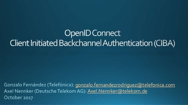 gonzalo.fernandezrodriguez@telefonica.com Axel.Nennker@telekom.de