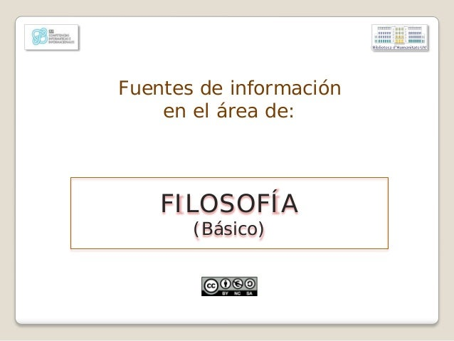 Fuentes de información en el área de: FILOSOFÍA (Básico)