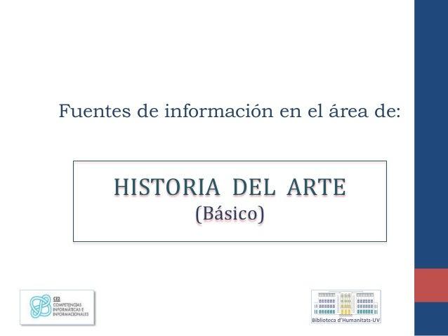 Fuentes de información en el área de: HISTORIA DEL ARTE (Básico)