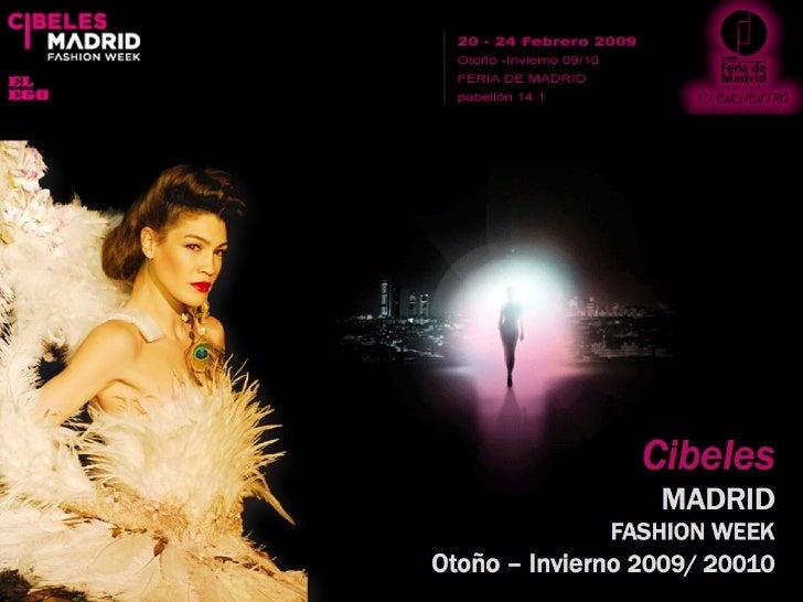 Cibeles Madrid Fashion Week: Otoño - Invierno 2009/ 2010 Slide 1