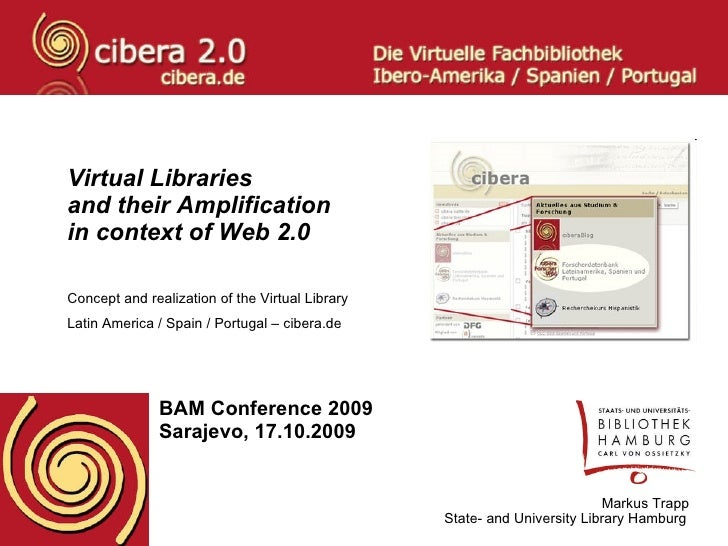 Virtual Libraries  and their Amplification in context of Web 2.0 Concept and realization of the Virtual Library  Latin Ame...
