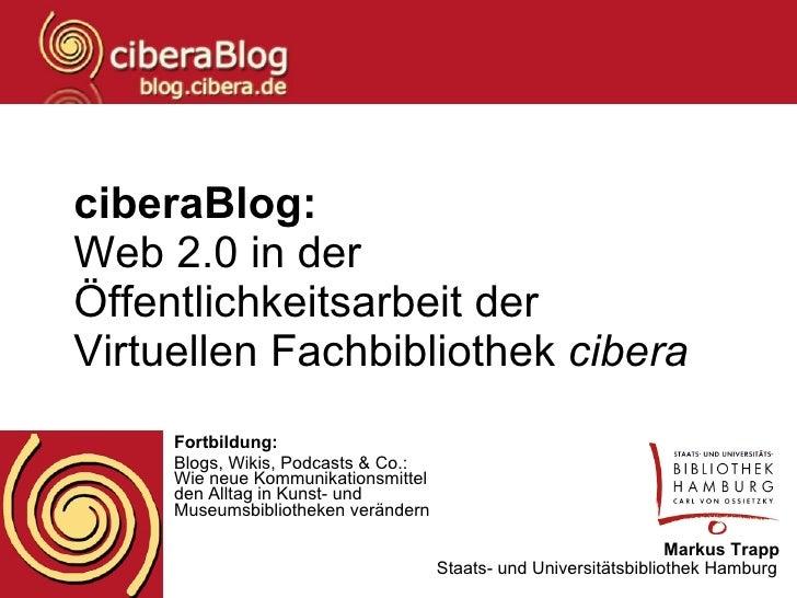 ciberaBlog: Web 2.0 in der Öffentlichkeitsarbeit der Virtuellen Fachbibliothek  cibera   Fortbildung: Blogs, Wikis, Podcas...