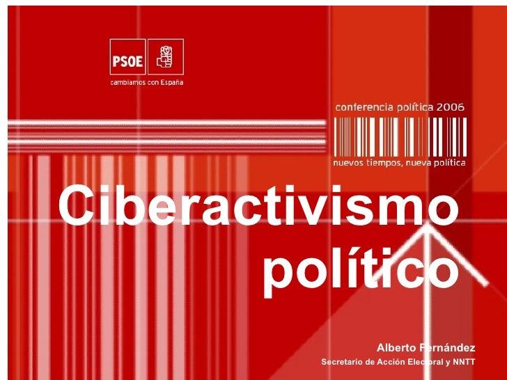 Ciberactivismo político Alberto Fernández Secretario de Acción Electoral y NNTT