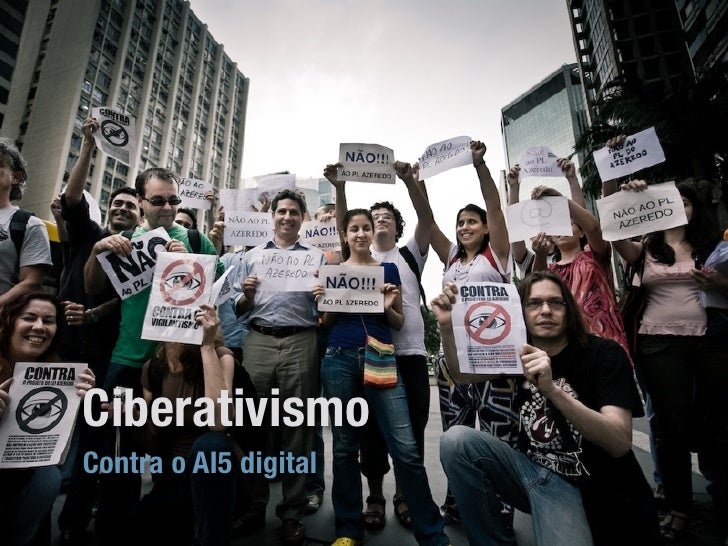 Ciberativismo Contra o AI5 digital