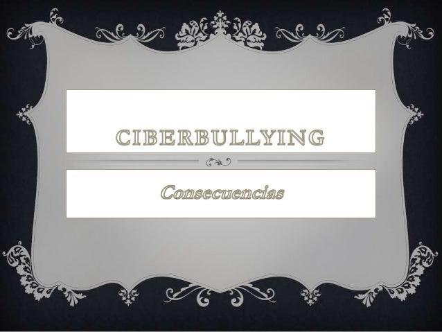 ¿QUÉ ES EL CIBERBULLYIN? El ciberbullying es el uso de los medios telemáticos (Internet, telefonía móvil y videojuegos onl...
