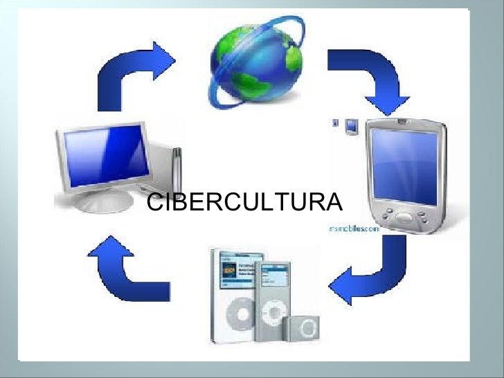 CIBERCULTURA cibercult CIBERCULTURA