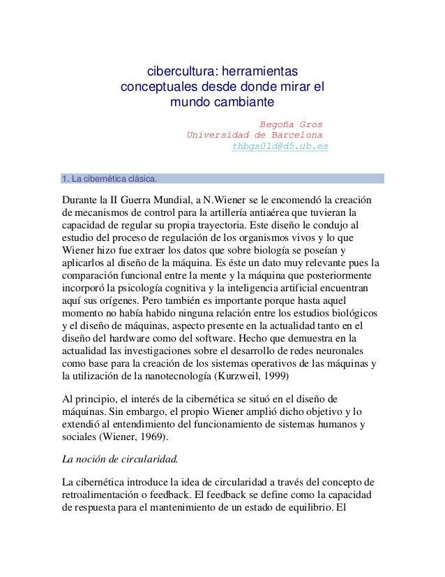 cibercultura: herramientasconceptuales desde donde mirar elmundo cambianteBegoña GrosUniversidad de Barcelonathbgs01d@d5.u...
