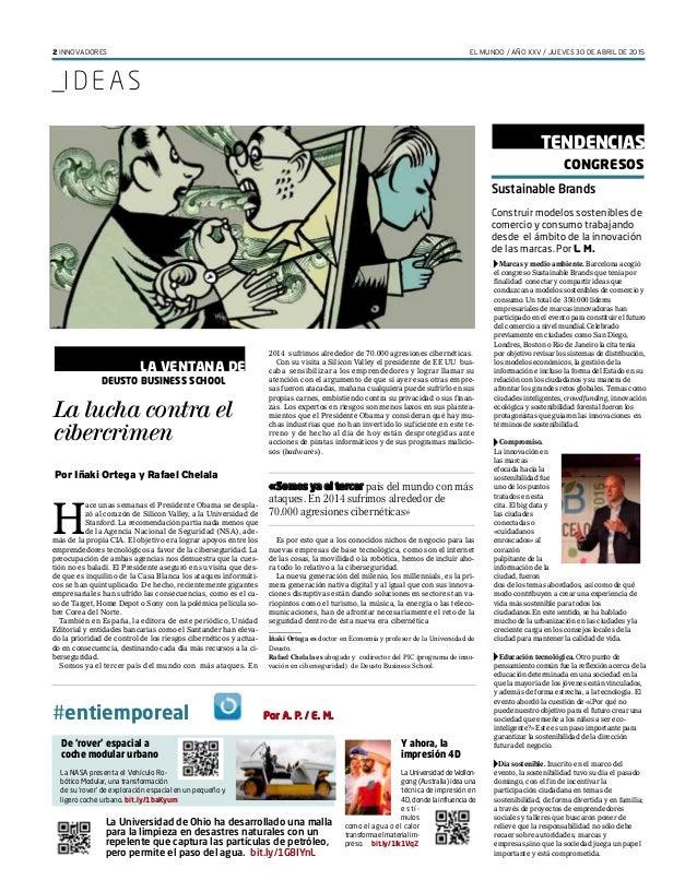 2 INNOVADORES EL MUNDO / AÑO XXV / JUEVES 30 DE ABRIL DE 2015 _I D E AS #entiemporeal PPor A. P. / E. M. La Universidad de...