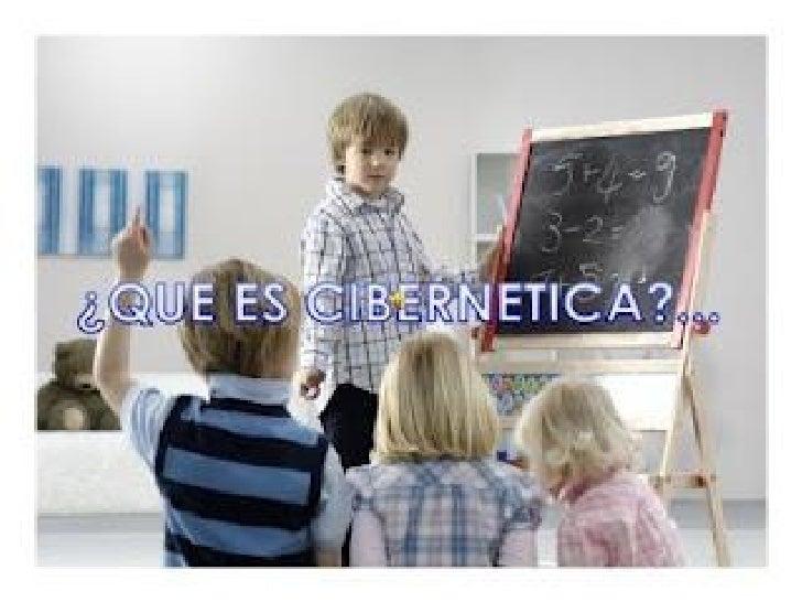 ORIGEN DE LA CIBERNETICA• se desarrolló como investigación de las técnicas  por las cuales la información se transforma en...