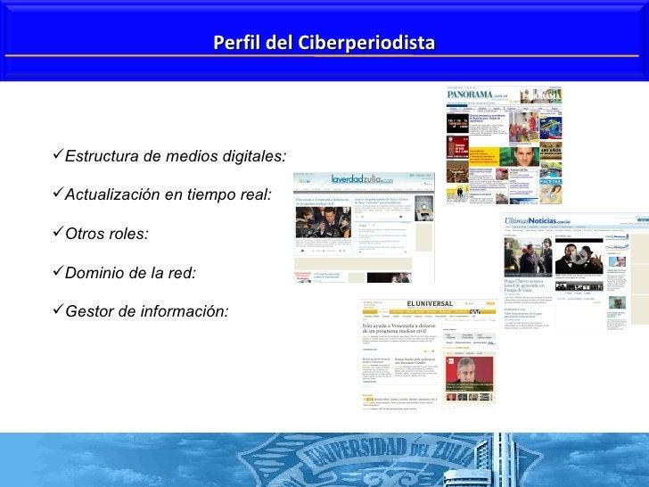 <ul><li>Estructura de medios digitales: </li></ul><ul><li>Actualización en tiempo real: </li></ul><ul><li>Otros roles:  </...