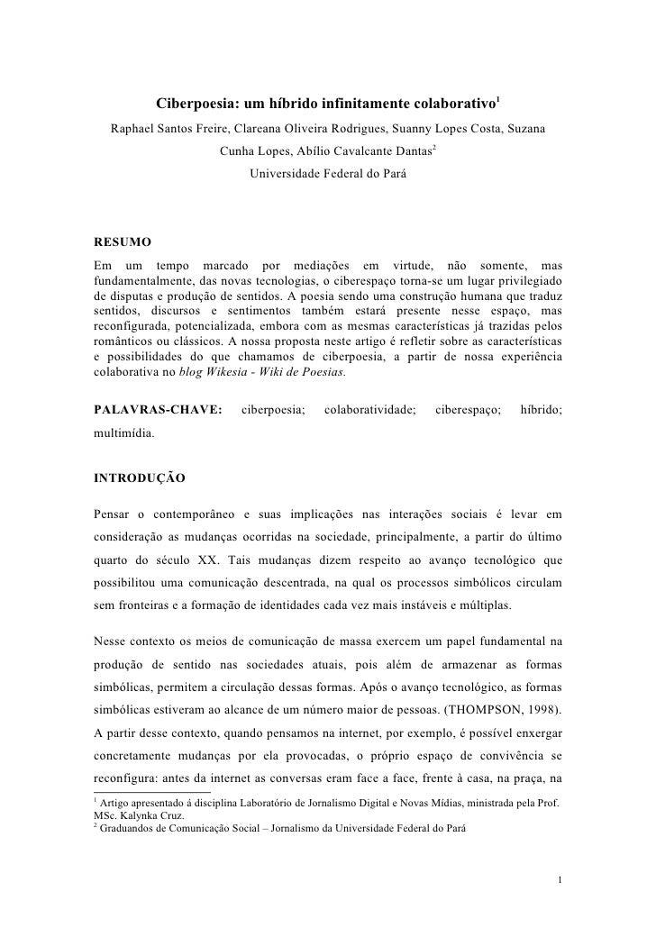 Ciberpoesia: um híbrido infinitamente colaborativo1     Raphael Santos Freire, Clareana Oliveira Rodrigues, Suanny Lopes C...