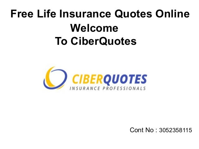 Best Online Life Insurance Quotes CiberQuotes Simple Life Insurance Quote Online