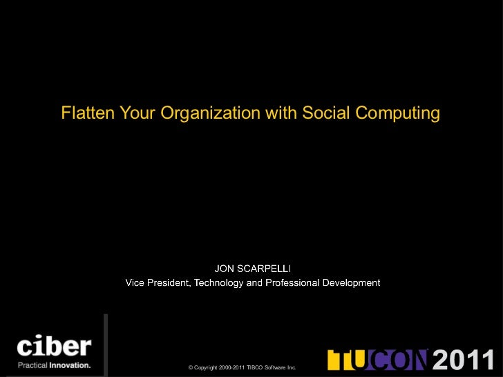 Flatten Your Organization with Social Computing