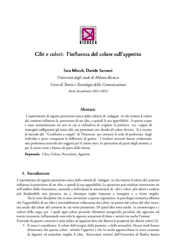 Cibi e colori: linfluenza del colore sullappetito                                    Sara Minoli, Davide Saronni          ...