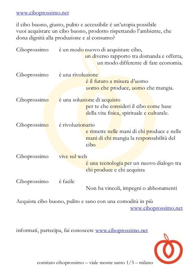 www.ciboprossimo.netil cibo buono, giusto, pulito e accessibile è un'utopia possibilevuoi acquistare un cibo buono, prodot...