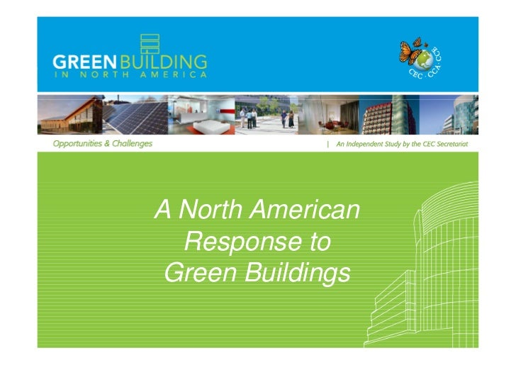 A North American  Response to Green Buildings