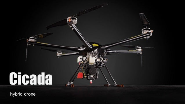 Сicada hybrid drone