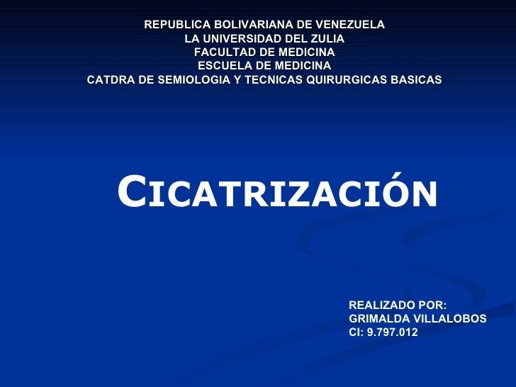 REPUBLICA BOLIVARIANA DE VENEZUELA LA UNIVERSIDAD DEL ZULIA FACULTAD DE MEDICINA ESCUELA DE MEDICINA CATDRA DE SEMIOLOGIA ...