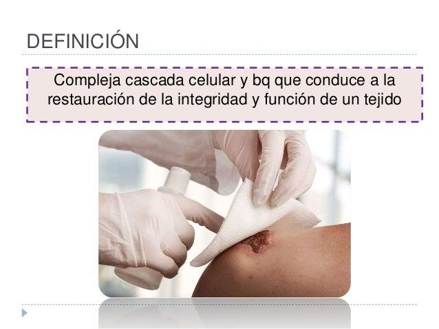 DEFINICIÓN Compleja cascada celular y bq que conduce a la restauración de la integridad y función de un tejido