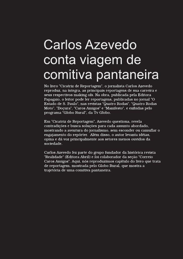 Carlos Azevedo conta viagem de comitiva pantaneira